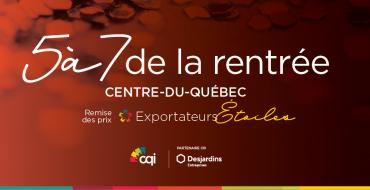 Exportateurs-Etoiles-CQI-2019-image-5a7-rentree-2019-WEB-ACTUALITES-CENTRE-DU-QUEBEC-2