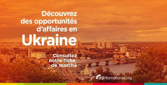 decouvrez-la-fiche-pays-Ukraine-CQI-ACTUALITES