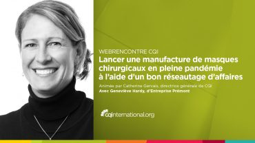 Webrencontre-CQI-Genevieve-Hardy-Entreprise-Premont-MEDIAS