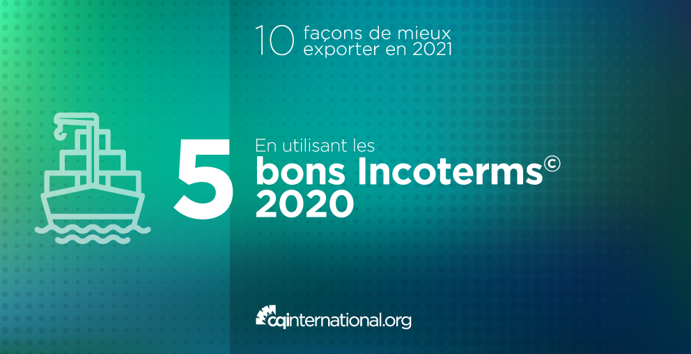 Les Incoterms® 2020 sont arrivés ! | Carrefour Québec ...