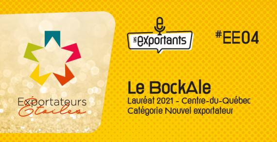Les-exportants-Ep-EE04-le-BockAle-CQI