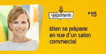 Les exportants episode 15 - préparation à un salon commercial