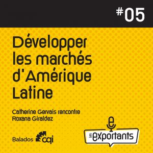 PODCAST-LES-EXPORTANTS-episode-5-Amerique-latine-IG-1080x1080-1