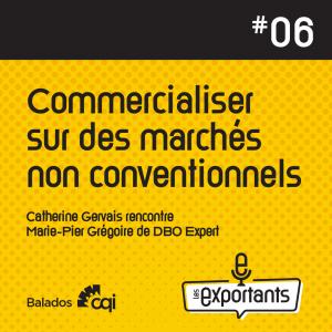 PODCAST-LES-EXPORTANTS-episode-6-non-conventionnel-Marie-Pier-Gregoire-couvert_IG-1080x1080-1