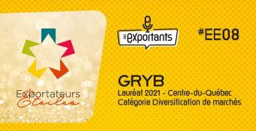 les-exportants-episode Exportateurs étoiles 8 GRYB
